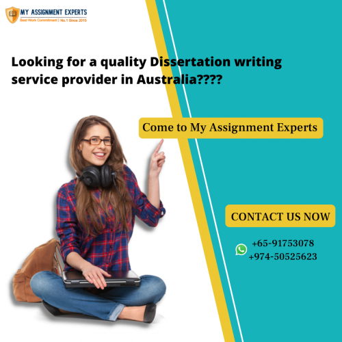 Looking for a quality Dissertation writing service provider in Australia