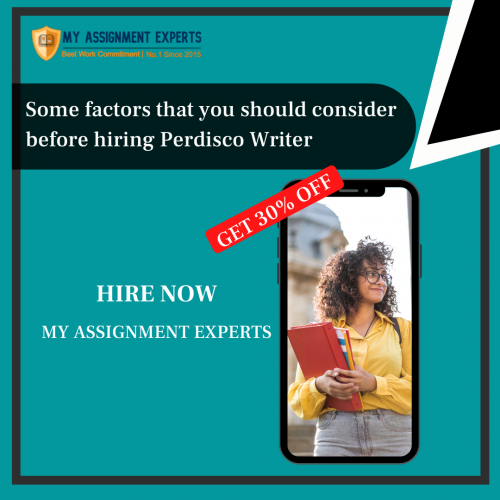 SOME factors that you should consider before hiring Perdisco Writer